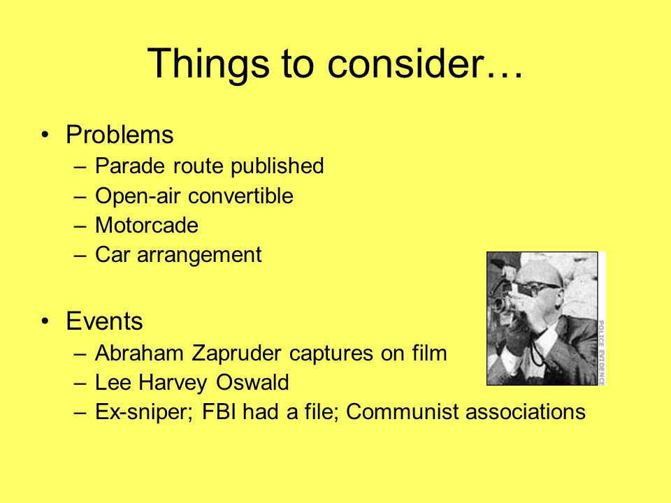 Things to consider… Problems Events Parade route published