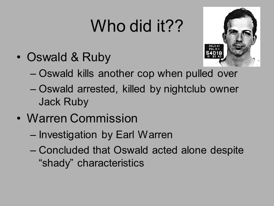 Who did it Oswald & Ruby Warren Commission
