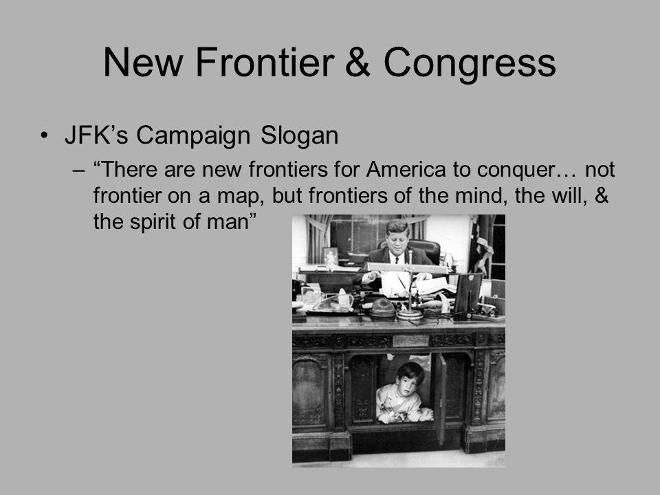 New Frontier & Congress