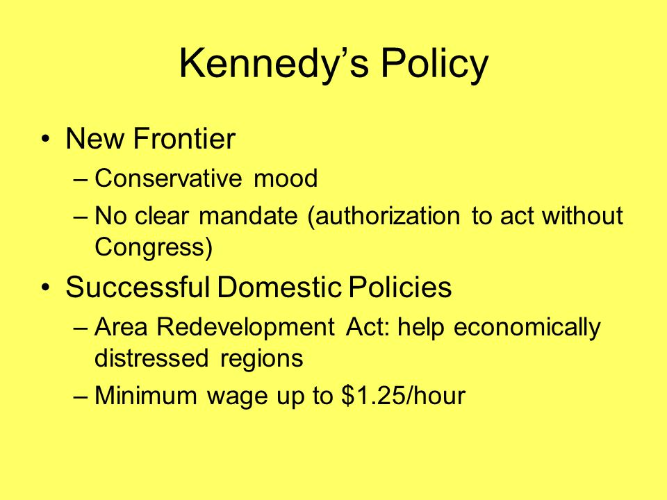Kennedy's Policy New Frontier Successful Domestic Policies