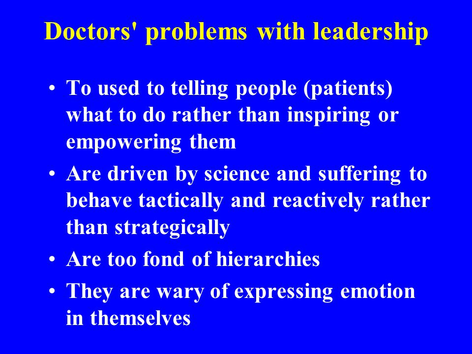 Doctors problems with leadership