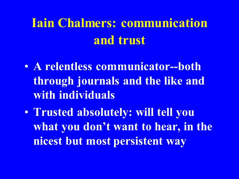 Iain Chalmers: communication and trust
