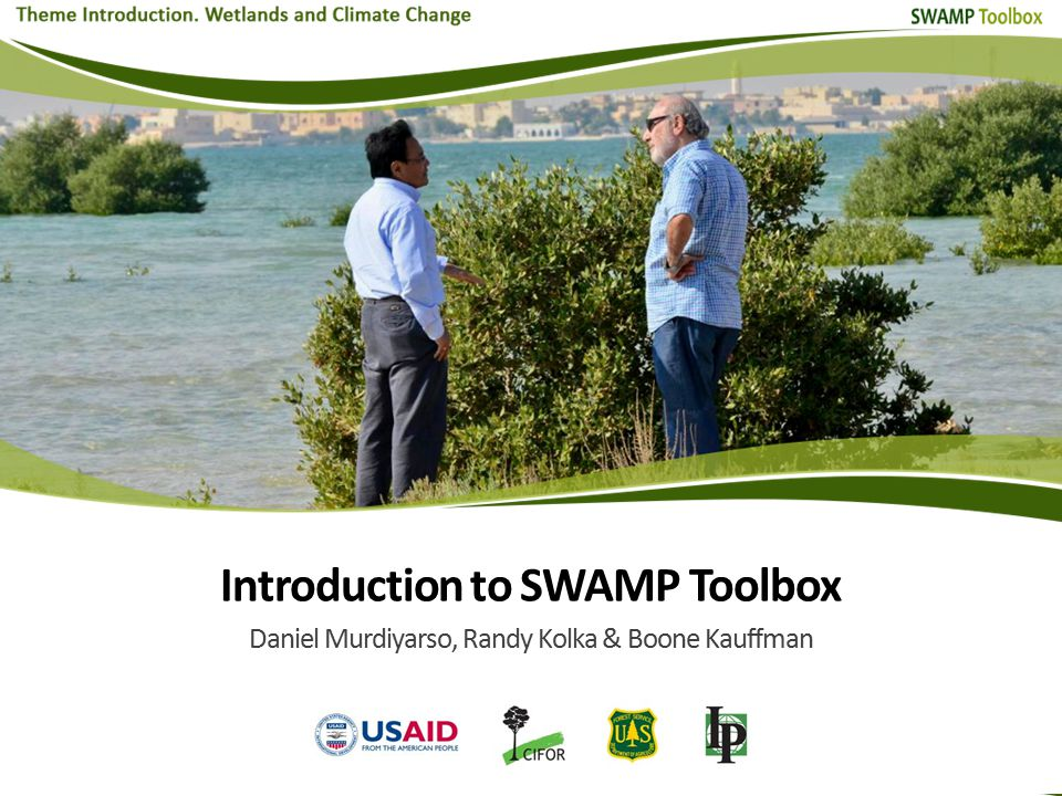 This presentation will introduce the Toolbox, its purpose and scope or coverage in the context of wetlands ecosystems.