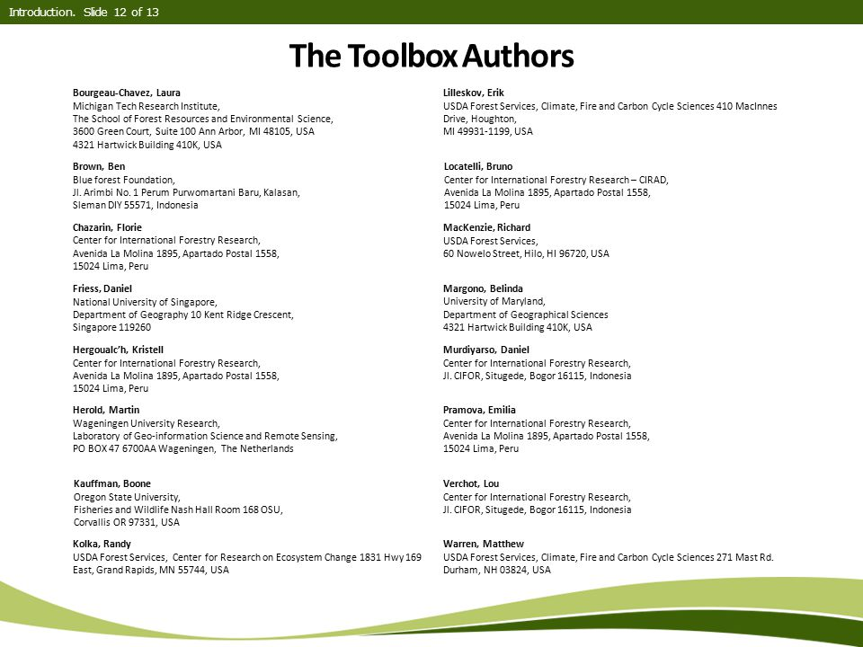 Introduction. Slide 12 of 13 The Toolbox Authors. Bourgeau-Chavez, Laura. Michigan Tech Research Institute,