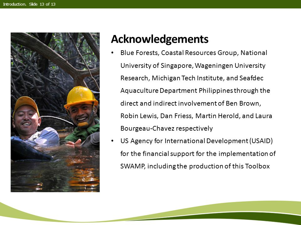 Introduction. Slide 13 of 13 Acknowledgements.