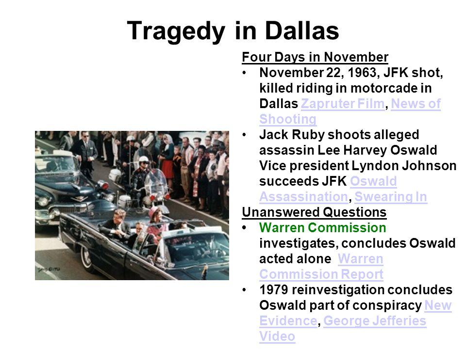 Tragedy in Dallas Four Days in November