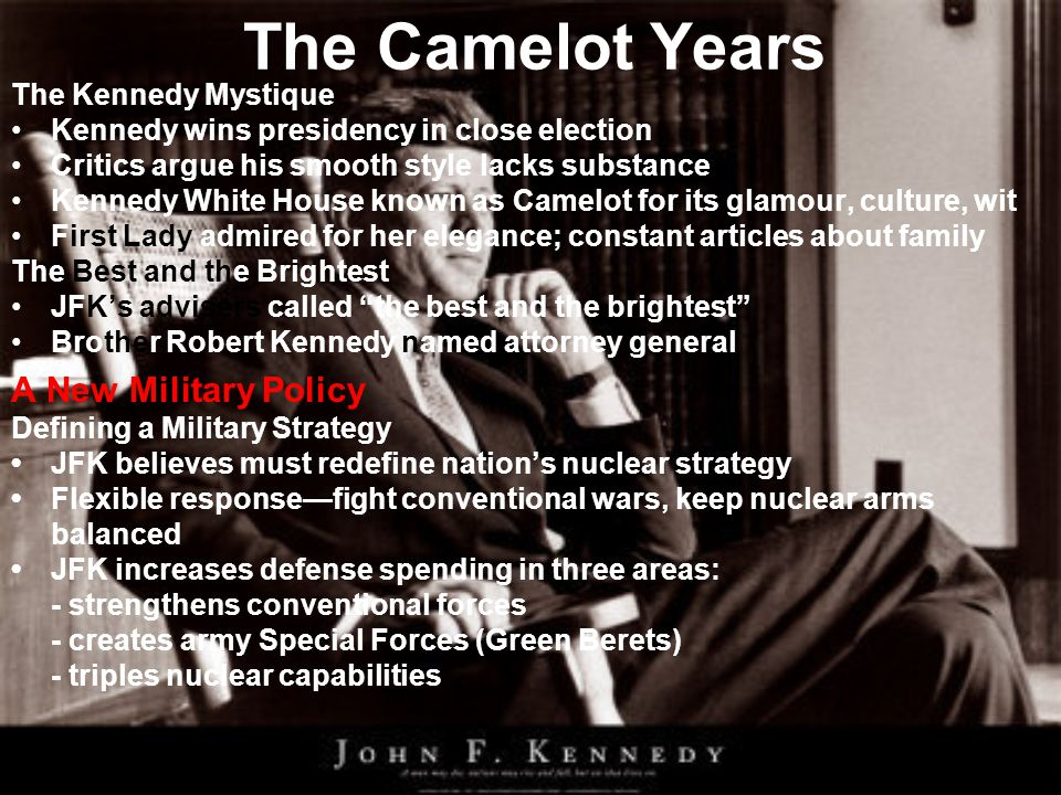 The Camelot Years A New Military Policy The Kennedy Mystique