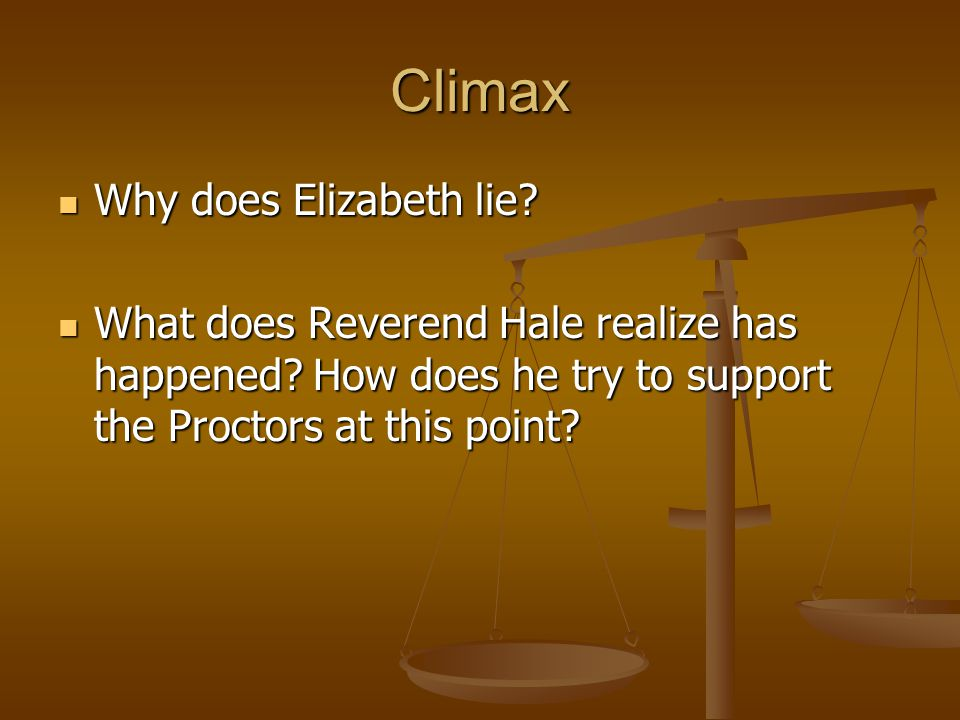 Climax Why does Elizabeth lie