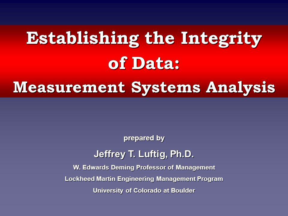 Establishing the Integrity of Data:
