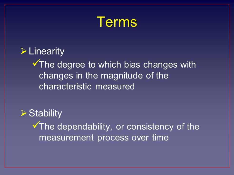 Terms Linearity Stability