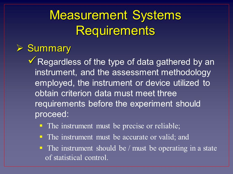 Measurement Systems Requirements