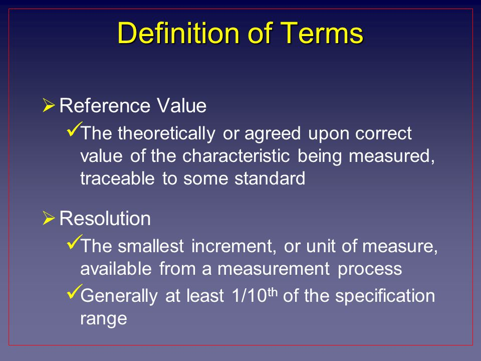 Definition of Terms Reference Value Resolution