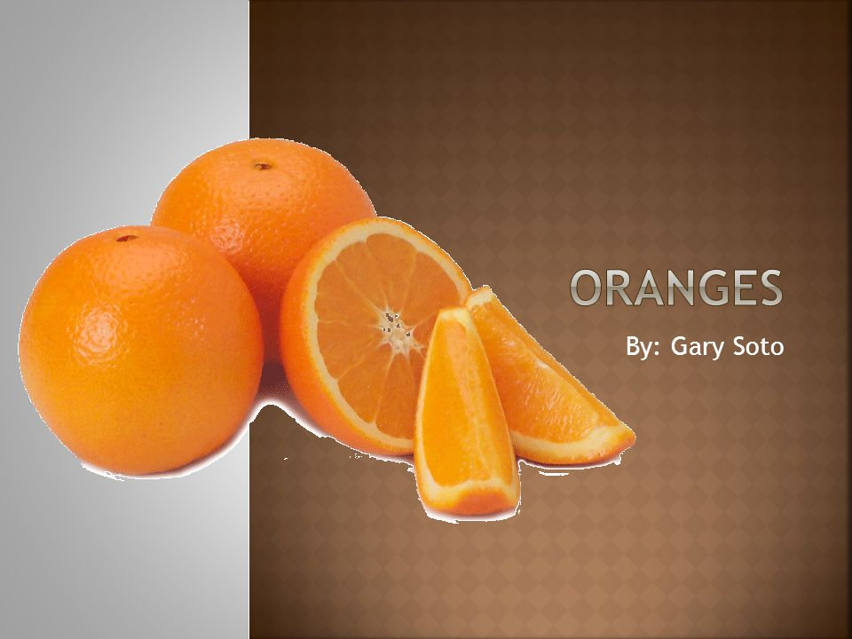oranges by gary soto ppt video online download. Black Bedroom Furniture Sets. Home Design Ideas