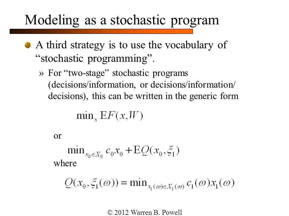 Modeling as a stochastic program