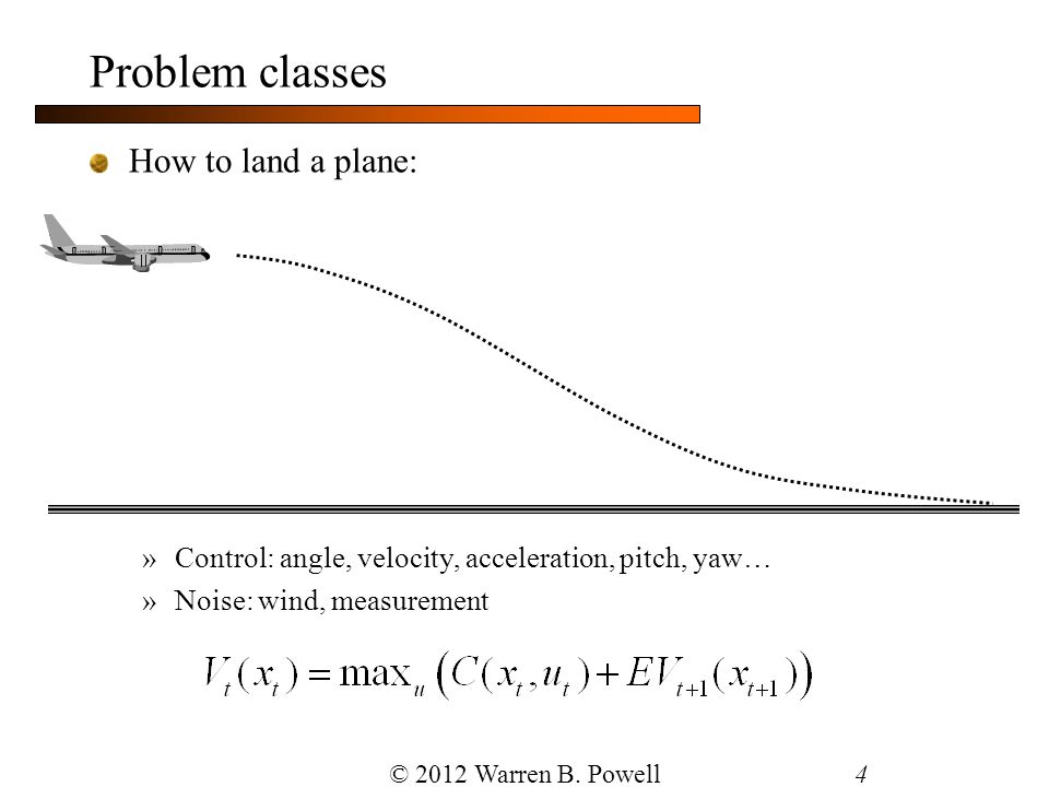 Problem classes How to land a plane: