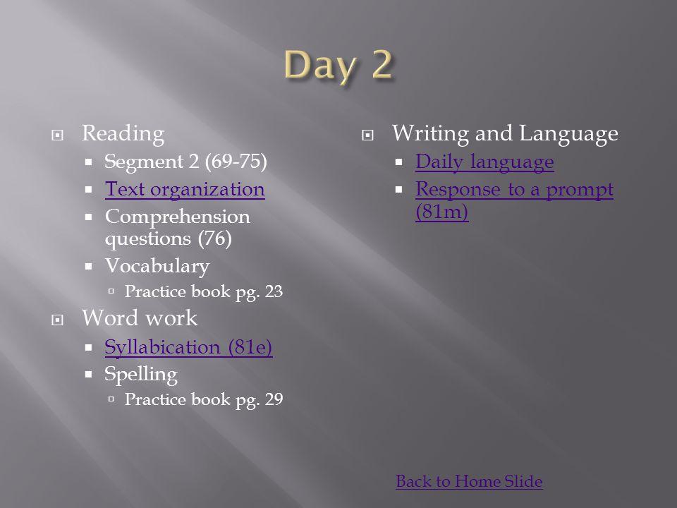 Day 2 Reading Word work Writing and Language Segment 2 (69-75)