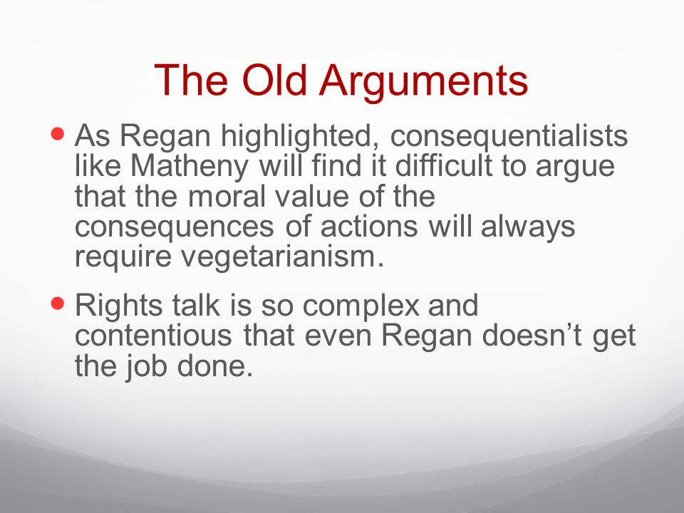 The Old Arguments