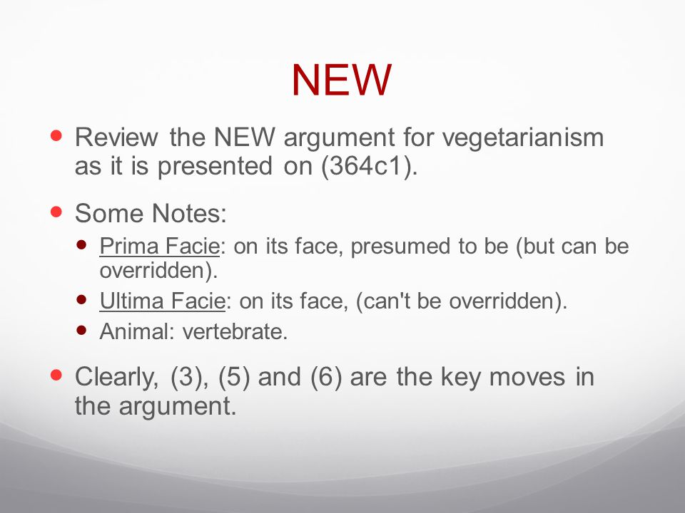 NEW Review the NEW argument for vegetarianism as it is presented on (364c1). Some Notes: