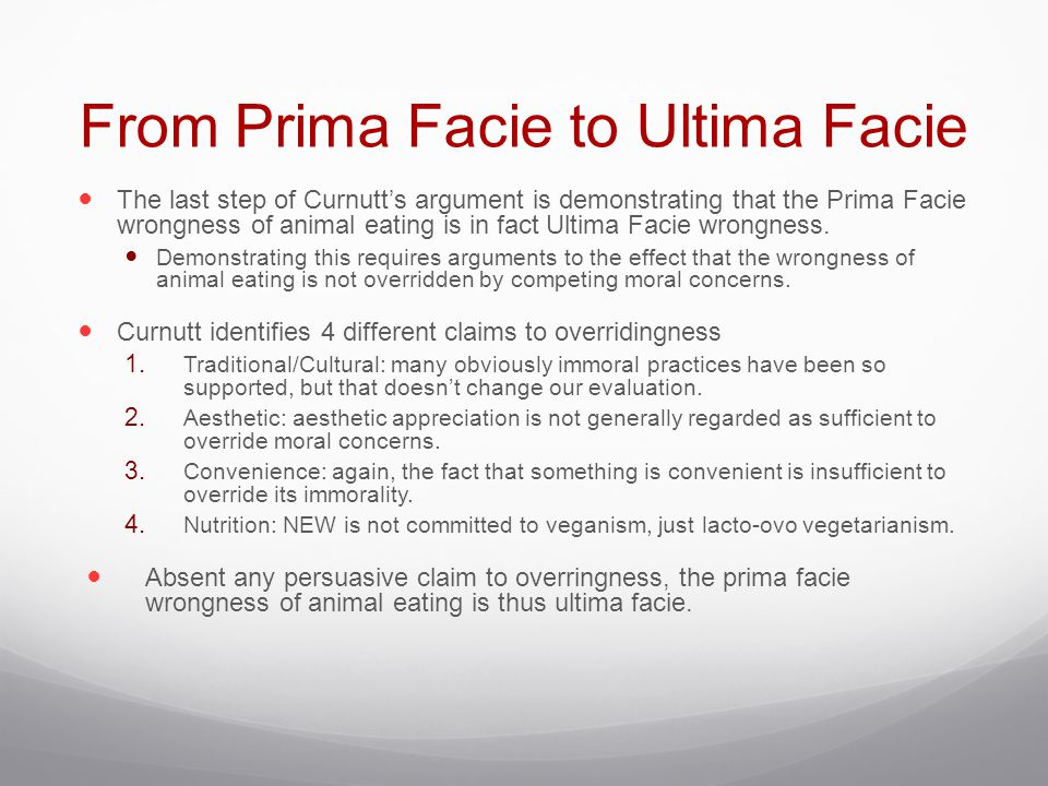 From Prima Facie to Ultima Facie