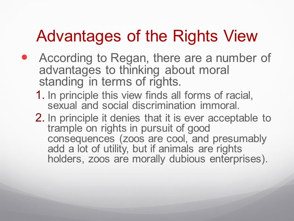 Advantages of the Rights View