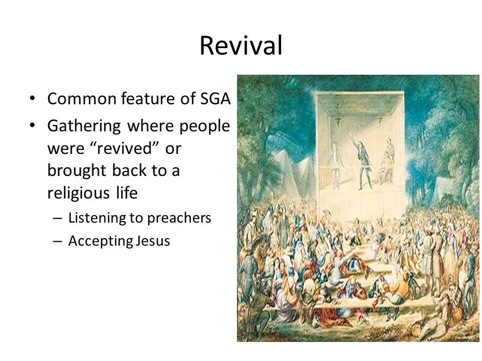 Revival Common feature of SGA