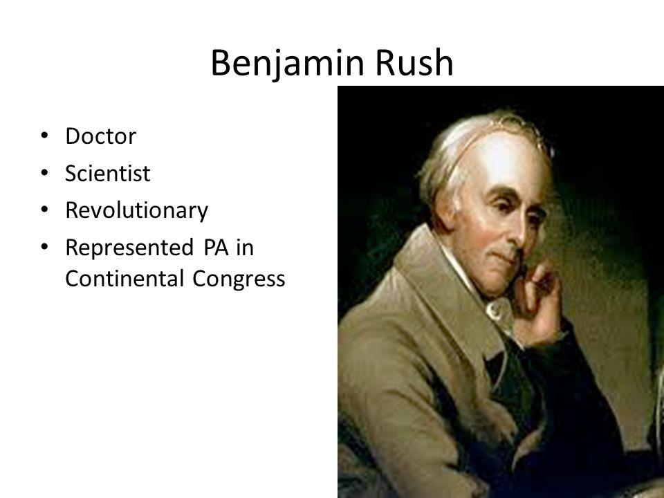 Benjamin Rush Doctor Scientist Revolutionary