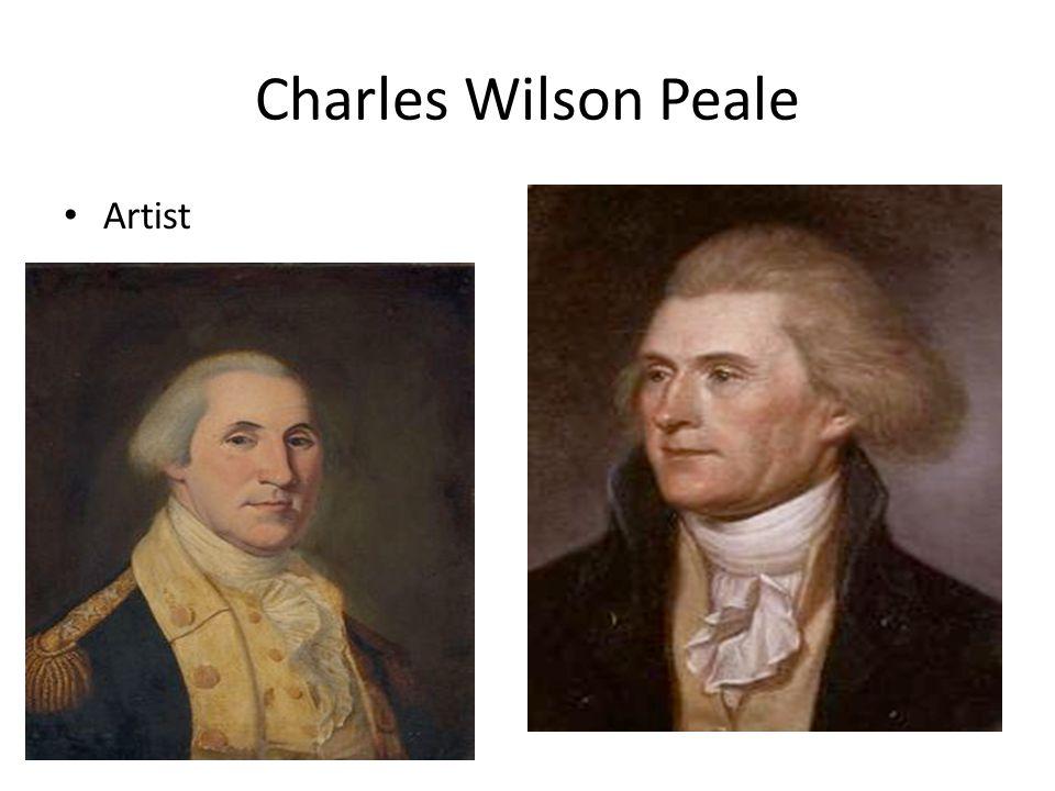 Charles Wilson Peale Artist
