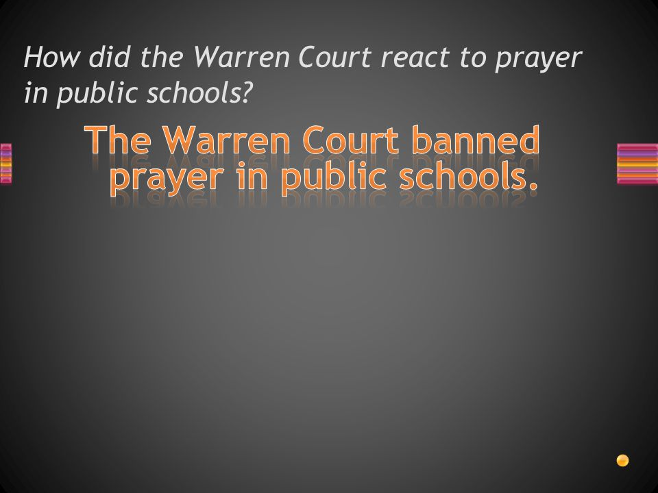 How did the Warren Court react to prayer in public schools