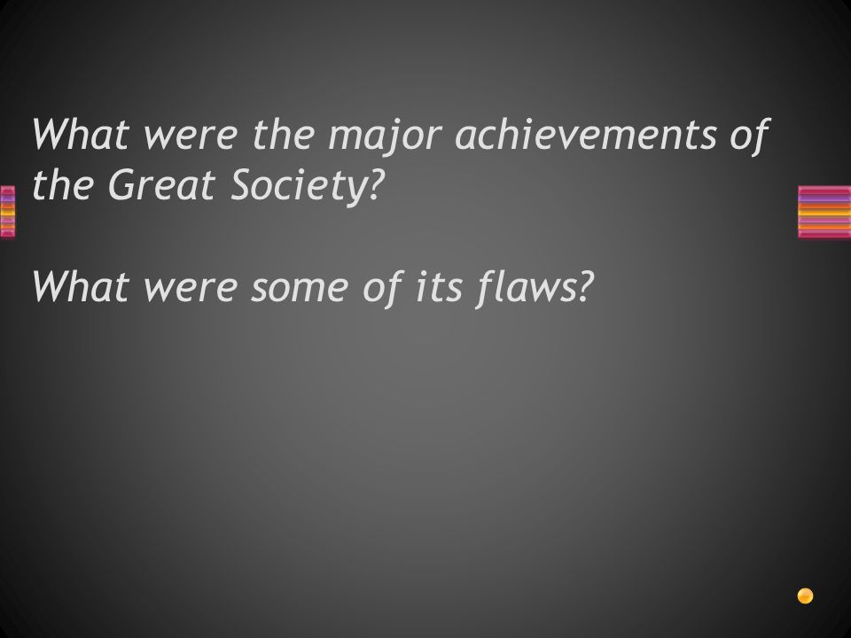 What were the major achievements of the Great Society