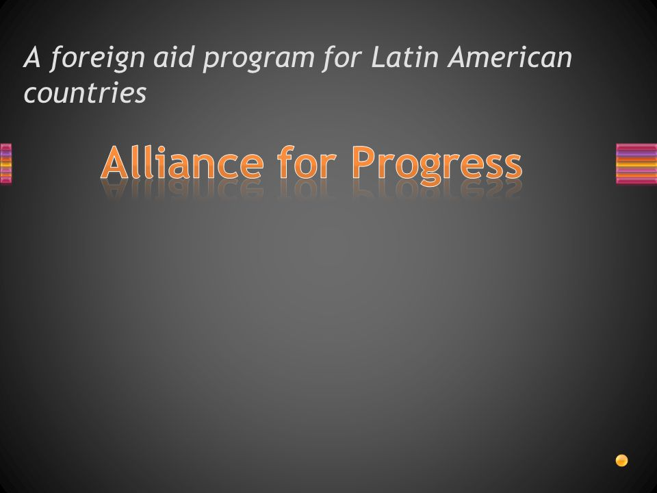 A foreign aid program for Latin American countries