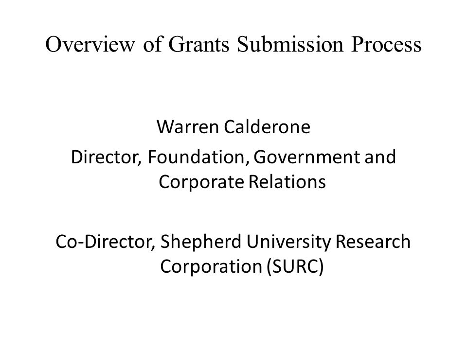 Overview of Grants Submission Process