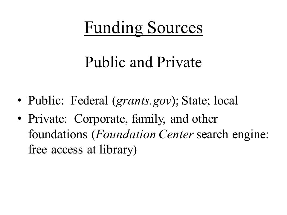 Funding Sources Public and Private
