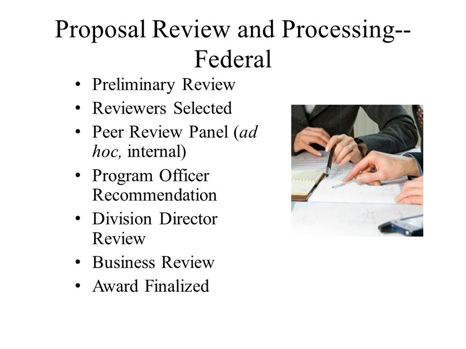 Proposal Review and Processing--Federal