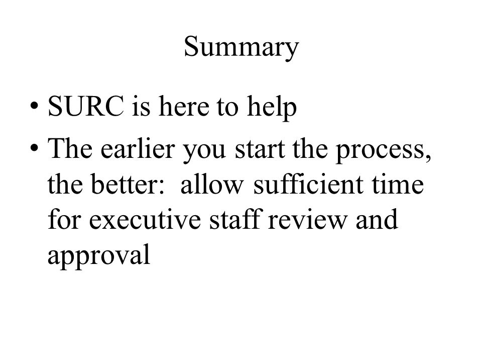 Summary SURC is here to help.