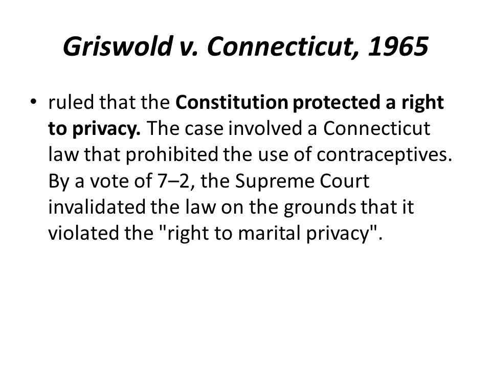 Griswold v. Connecticut, 1965