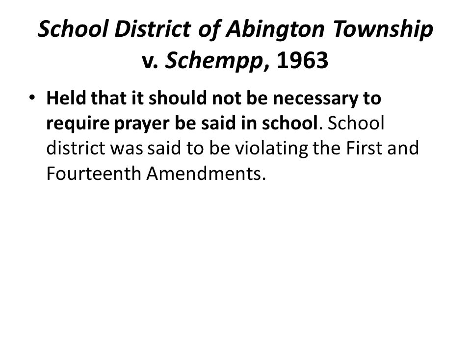 School District of Abington Township v. Schempp, 1963