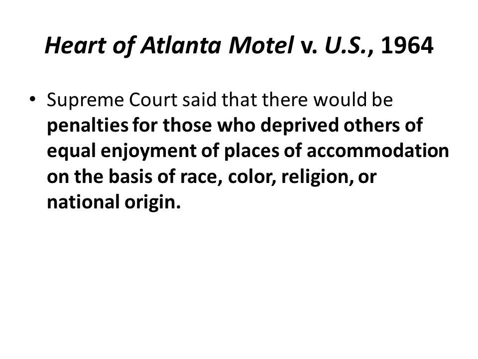 Heart of Atlanta Motel v. U.S., 1964