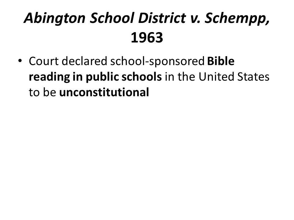 Abington School District v. Schempp, 1963
