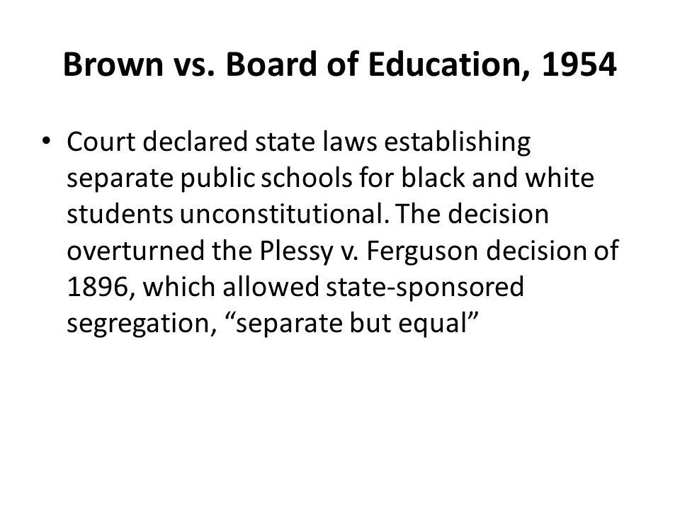Brown vs. Board of Education, 1954