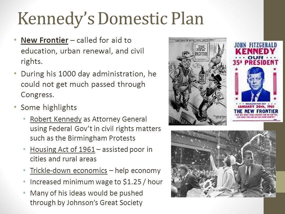 Kennedy's Domestic Plan