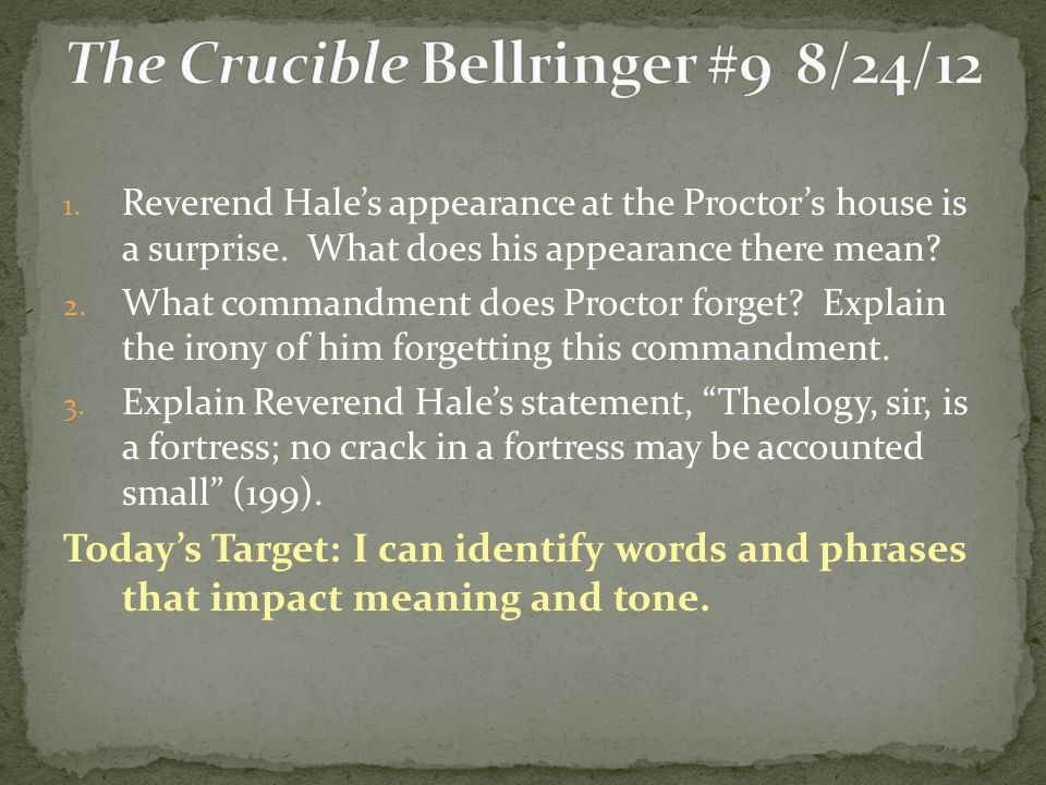 The Crucible Bellringer #9 8/24/12