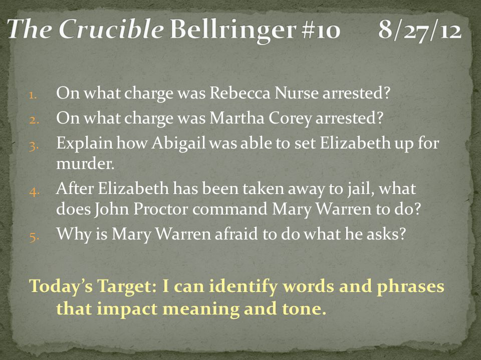 The Crucible Bellringer #10 8/27/12