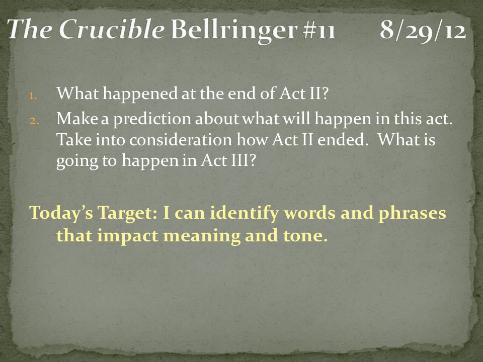 The Crucible Bellringer #11 8/29/12
