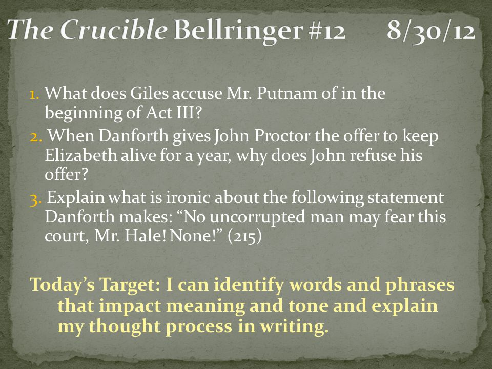 The Crucible Bellringer #12 8/30/12