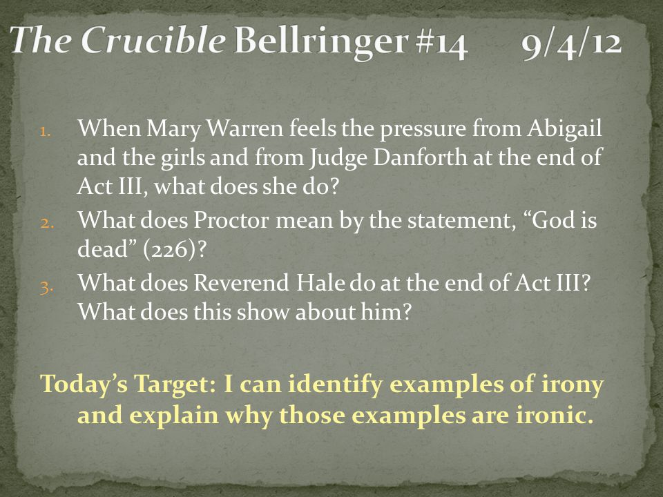 The Crucible Bellringer #14 9/4/12