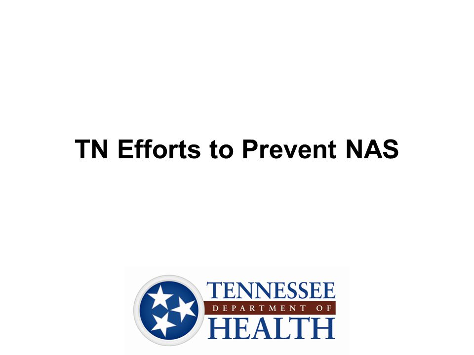 TN Efforts to Prevent NAS