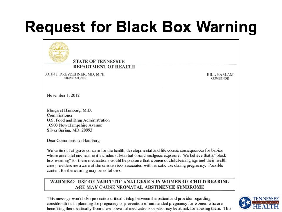 Request for Black Box Warning