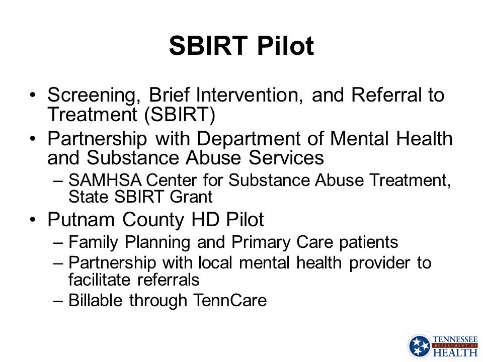 SBIRT Pilot Screening, Brief Intervention, and Referral to Treatment (SBIRT)