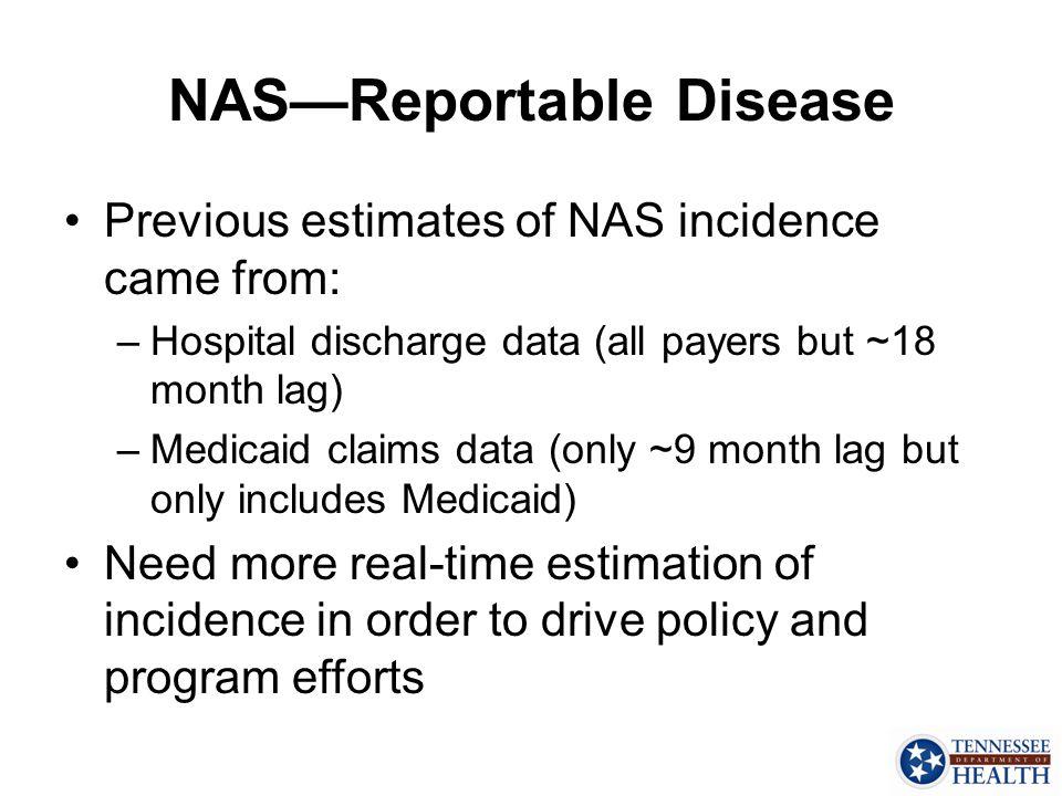 NAS—Reportable Disease
