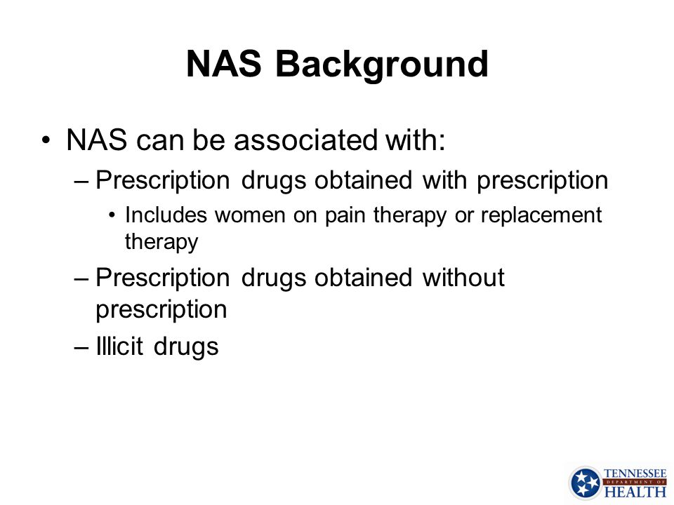 NAS Background NAS can be associated with: